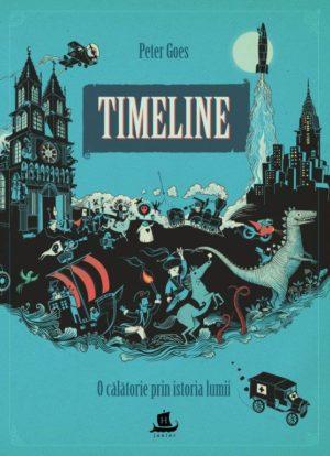 Timeline. O călătorie prin istoria lumii - Peter Goes. Humanitas prin Didactopia