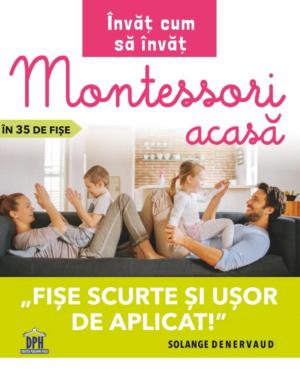 Învăț cum să învăț Montessori acasă în 35 de fișe - Solange Denervaud - DPH prin Didactopia 1